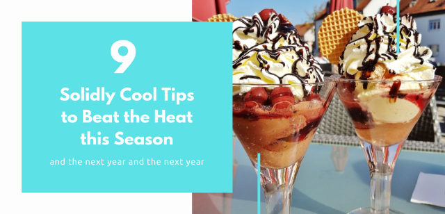 9 Solidly Cool Tips to Beat the Heat this Season